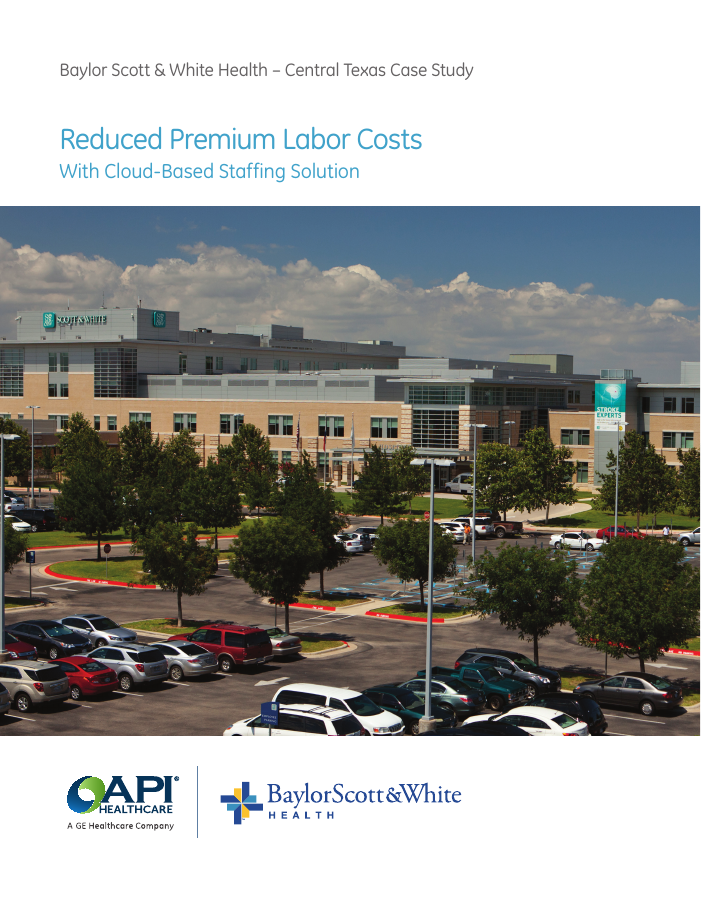 How Baylor Scott & White Reduced Premium Labor Costs