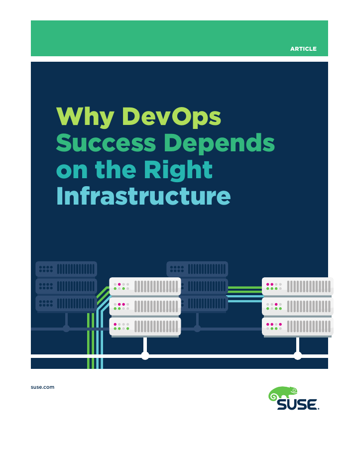 Why DevOps Success Depends on the Right Infrastructure