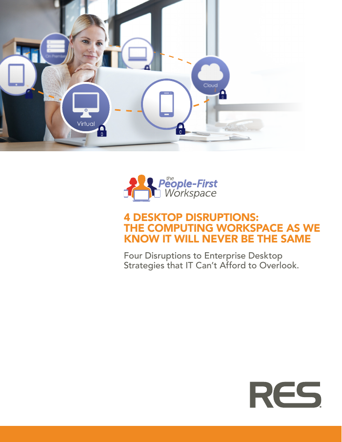 [White Paper] 4 Desktop Disruptions