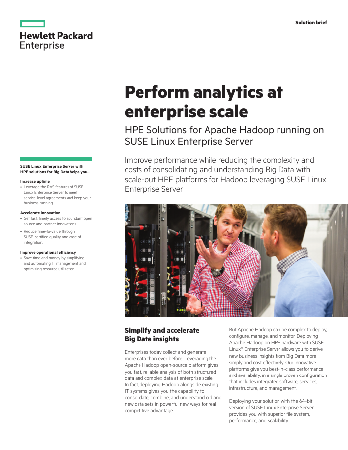 Solution Brief: Perform analytics at enterprise scale with Hortonworks Hadoop, SUSE & HPE