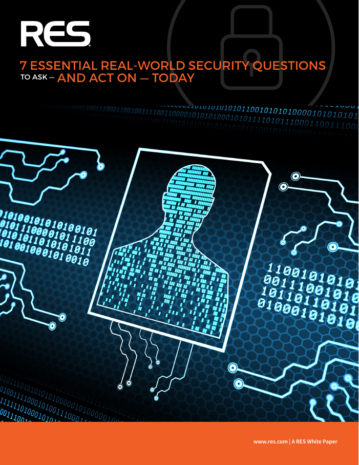 [White Paper] 7 Essential Real-World Security Questions to Ask and Act on Today