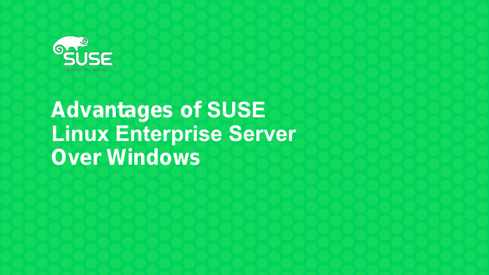 Advantages of SUSE Over Windows