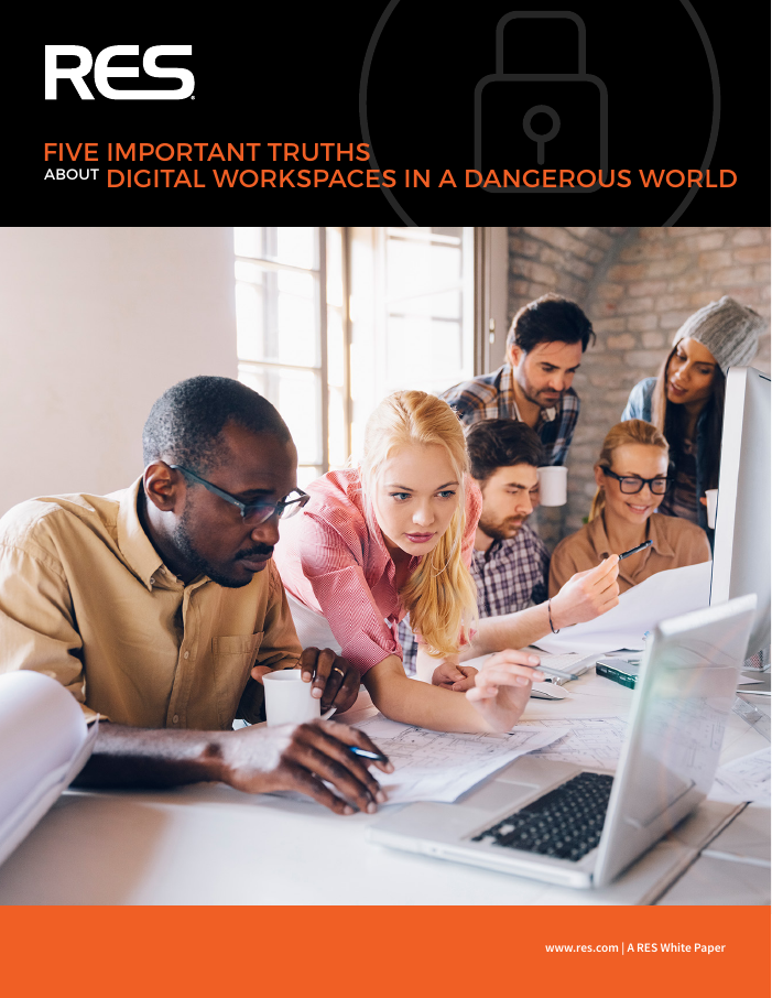 5 Important Truths about Digital Workspaces in a Dangerous World