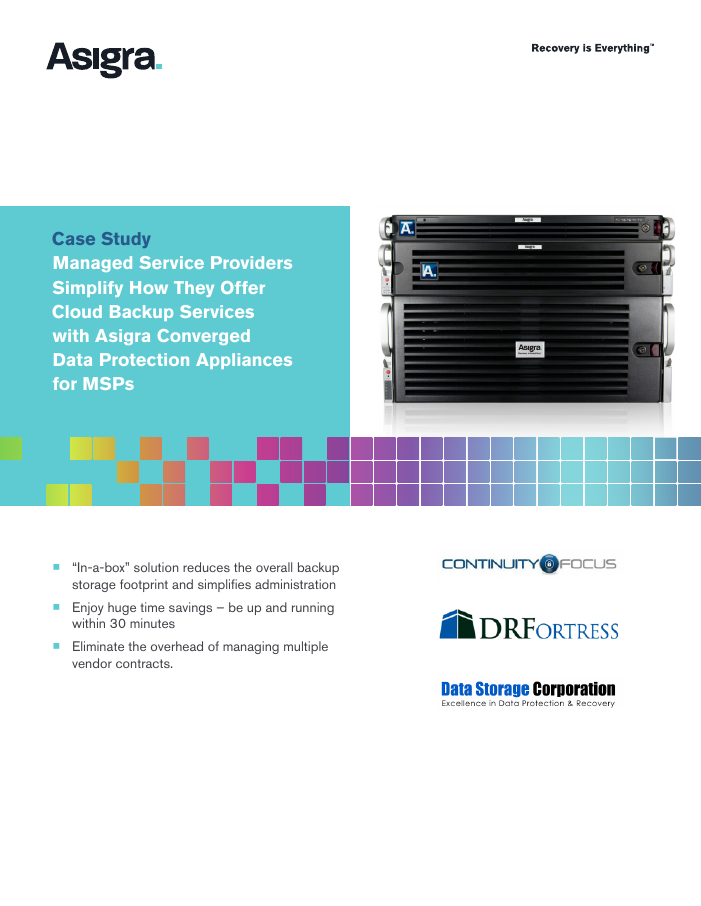 Managed Service Providers Simplify How They Offer Cloud Backup Services with Asigra Converged Data Protection Appliances for MSPs