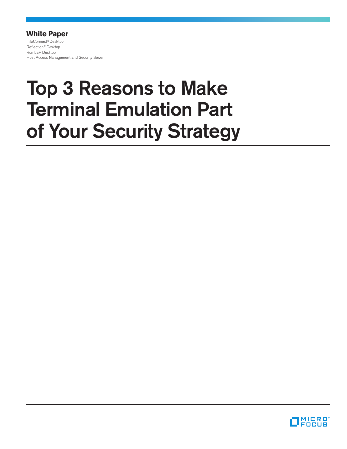 Top 3 Reasons to Make Terminal Emulation Part of Your Security Strategy white paper